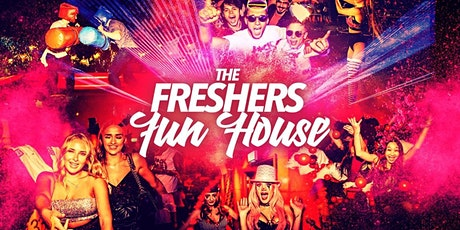 The Freshers Fun House | Plymouth Freshers 2021 tickets