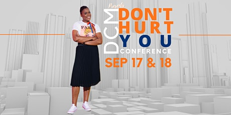 Don't Hurt You Conference tickets