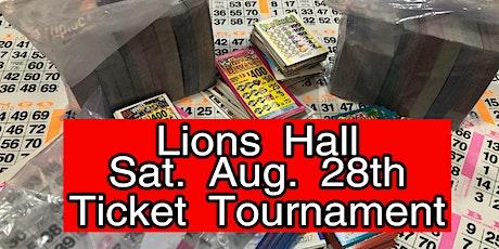 AugustTicket Tournament $8000.00 CASH tickets