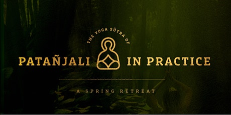 The ancient Yoga Sūtras of Patañjali in practice tickets