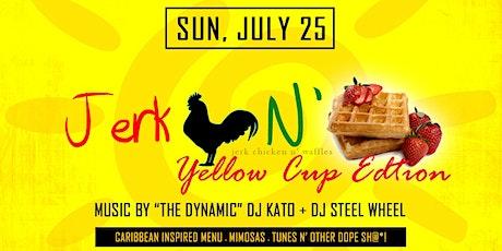 Jerk Chicken N' Waffles Brunch: Yellow Cup Edition! tickets