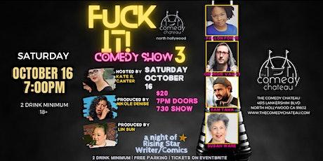 F**k  It ! Comedy Show tickets