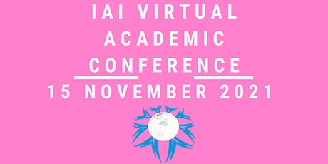 International VIRTUAL Academic Conference  November 15 ,  2021 tickets