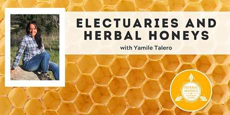 FREE ONLINE CLASS -  Electuaries and Herbal Honeys tickets