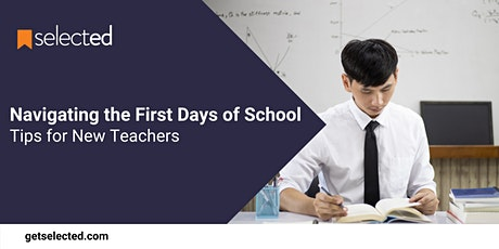 Navigating the First Days of School: Tips for New Teachers tickets