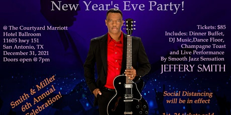 """New Year's Eve Party - Featuring Smooth Jazz Sensation """"Jeffery Smith"""" tickets"""