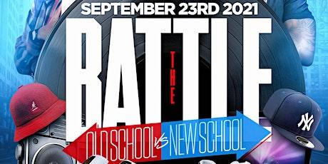 9/23 THE BATTLE OLD SCHOOL VS NEW SCHOOL tickets
