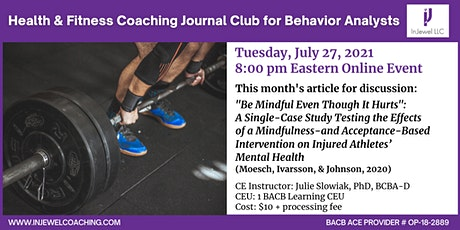 Health & Fitness Coaching Journal Club for Behavior Analysts (July 2021) tickets