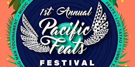 1st Annual Pacific Feats Festival tickets