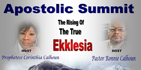 Apostolic Summit The Rising Of The True Ekklesia tickets