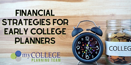 Financial Strategies for Early College Planners tickets