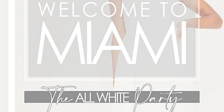 MIAMI CLASSIC FRIDAY NIGHT ALL WHITE PARTY -  Pearl @ Nikki Beach / OBC tickets
