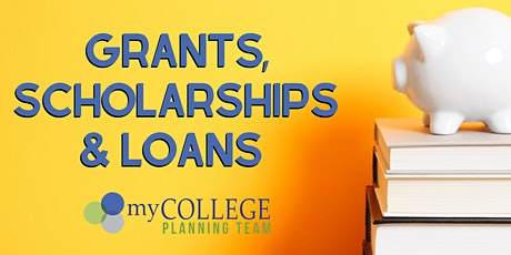 Grants, Scholarships and Loans tickets