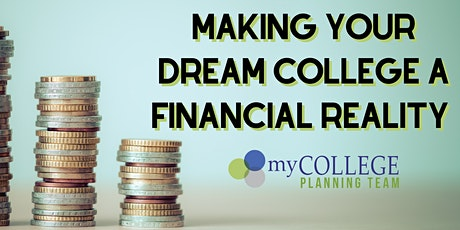 Making Your Dream College a Financial Reality tickets