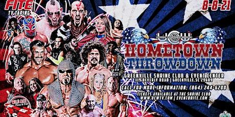 """""""HOMETOWN THROWDOWN"""" Universal Championship Wrestling tickets"""