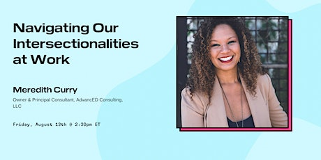 Navigating Our Intersectionalities at Work tickets