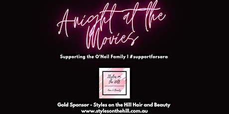 A night at the Movies - Supporting the O'Neil Family tickets
