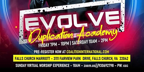 EVOLVE - Duplication Academy tickets