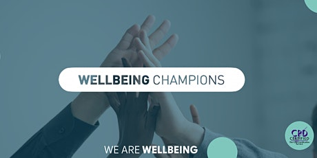 Champions Training: Wellbeing At Work tickets