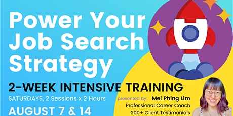 Power Up Your Job Search Strategy⚡2-Week Intensive Training by Mei Phing tickets