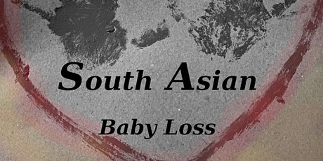 Understanding South Asian Baby Loss tickets