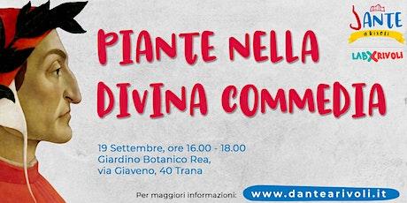 Dante a Rivoli - Piante nella Divina Commedia biglietti