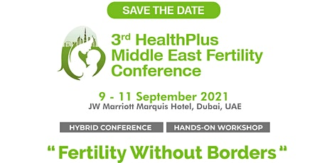 3rd HealthPlus Middle East Fertility Conference Tickets