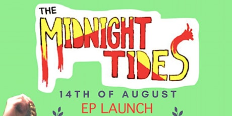 The Midnight Tides EP Launch tickets