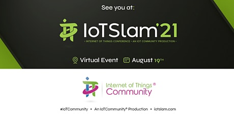 IoT Slam 2021 Internet of Things Conference tickets