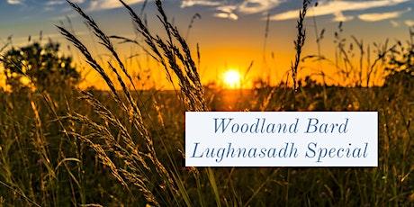 Woodland Bard Lughnasadh Special tickets