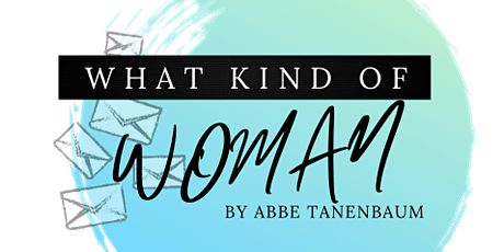 What Kind of Woman - Streaming Workshop Performance tickets