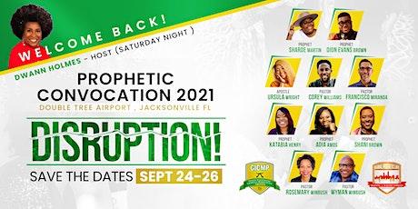 PROPHETIC CONVOCATION 2021 - DISRUPTION tickets