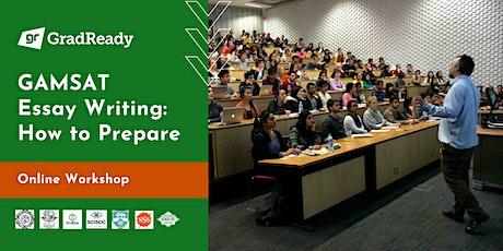 GAMSAT Essay Writing Online Workshop | GradReady tickets