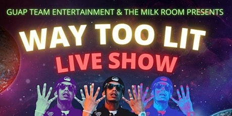 Way Too Lit Live Show and Party  (The Floss God and Friends) tickets