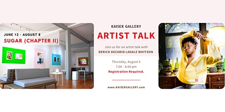Sugar (Chapter II): Artist Talk with Derick Decario Ladale Whitson tickets