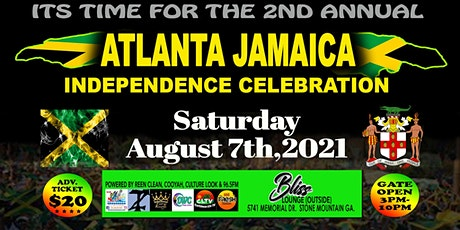 2ND ANNUAL ATLANTA JAMAICA INDEPENDENCE CELEBRATION tickets