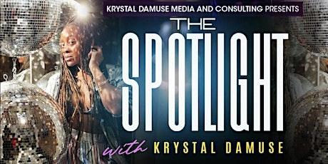 The Spotlight with Krystal DaMuse tickets