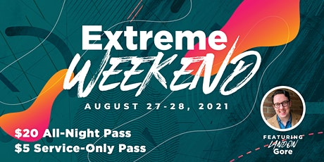 2021 GDYM Extreme Weekend tickets