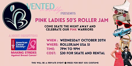Pink Ladies 50s  Roller Jam Benefiting Making Strides For Breast  Cancer BK tickets