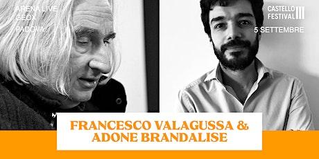 FRANCESCO VALAGUSSA EADONE BRANDALISE: PENSARE PER IMMAGINI biglietti