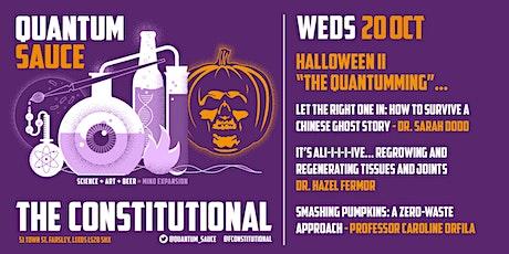 Quantum Sauce - Halloween II: The Quantumming tickets