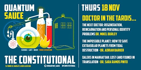 Quantum Sauce - Doctor In The TARDIS tickets