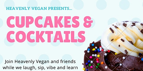 Cupcakes & Cocktails tickets