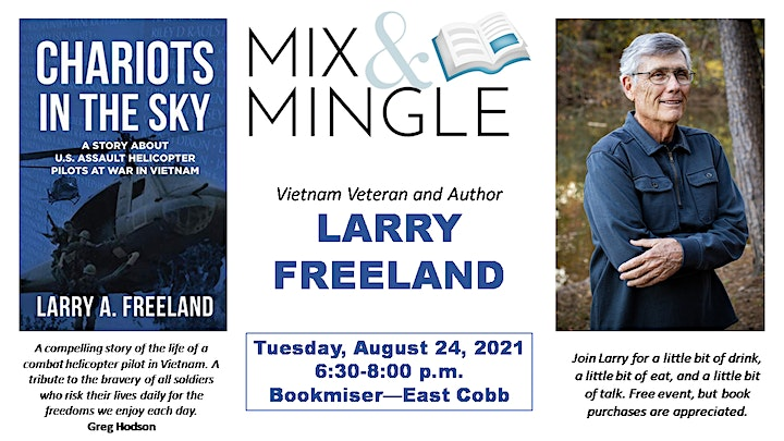 Mix & Mingle with LARRY FREELAND, Vietnam War Veteran and Author image