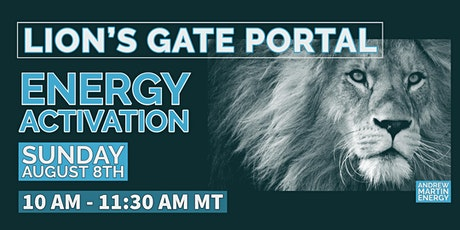 Lion's Gate Portal Energy Activation Tickets