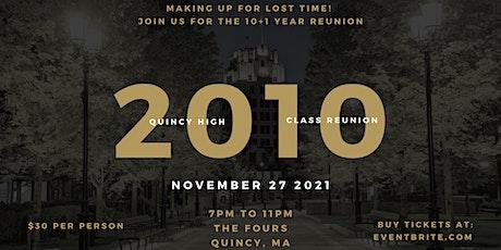 QHS Class of 2010 10+1 Reunion tickets