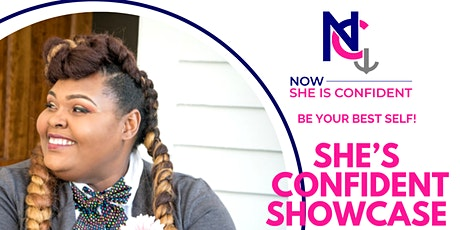 She Is Confident Showcase tickets