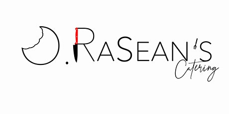 O. Rasean's Catering Business Shower & Launch tickets