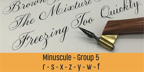 Bite-Size Minuscules Copperplate - Group 5 tickets