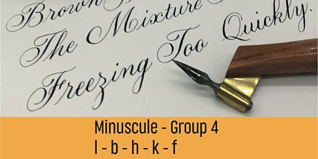 Bite-Size Minuscules Copperplate - Group 4 tickets